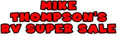 13 Mike Thompsons RV Super Sale 2235x72px logo